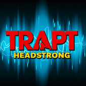 Trapt | Headstrong (Re-Recorded) [Remastered] - EP